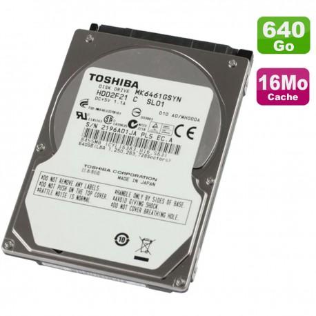 """Disque Dur 640Go SATA 2.5"""" Toshiba MK6461GSYN HDD2F21 PC Portable 7200RPM 16Mo"""